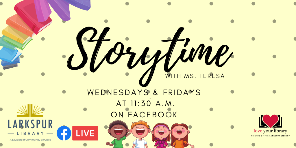 Storytime with Ms. Teresa on Facebook Live! Wednesday & Thursday 11:30 AM
